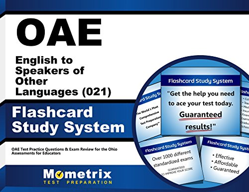 OAE English to Speakers of Other Languages (021) Flashcard Study System: OAE Test Practice Questions & Exam Review for the Ohio Assessments for Educators (Cards) by Mometrix Media LLC