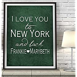 """I Love You to New York and Back"" Ny ART PRINT, Customized & Personalized UNFRAMED, Wedding gift, Valentines day gift, Christmas gift, Father's day gift, All Sizes"