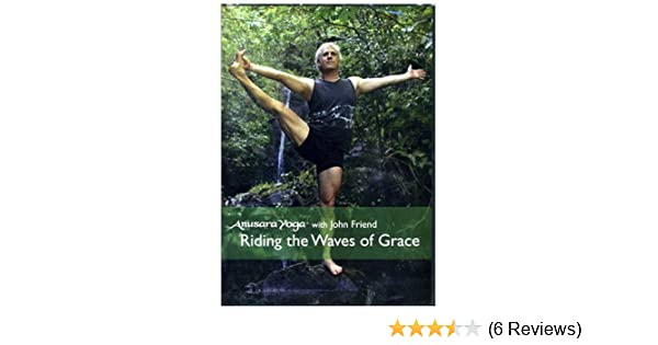 Amazon.com: Anusara Yoga® with John Friend - Riding the ...