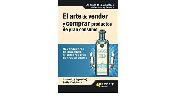 Amazon.com: El arte de vender y comprar productos de gran consumo ...