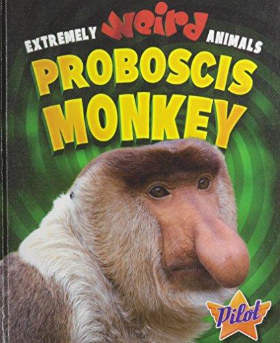 (Proboscis Monkey (Extremely Weird Animals))