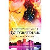 Witchstruck: Tudor Witch, Book 1 | Victoria Lamb