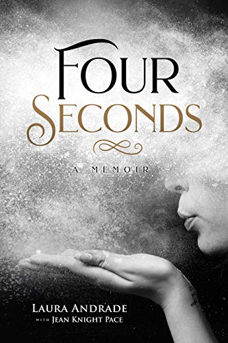 Four Seconds: A Memoir by Laura Andrade ebook deal