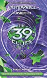39 clues unstoppable hardcover - Flashpoint (39 Clues: Unstoppable) by Gordon Korman (26-Aug-2014) Hardcover