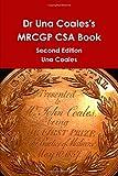 Dr una Coales's MRCGP CSA Book, Una Coales, 144615677X