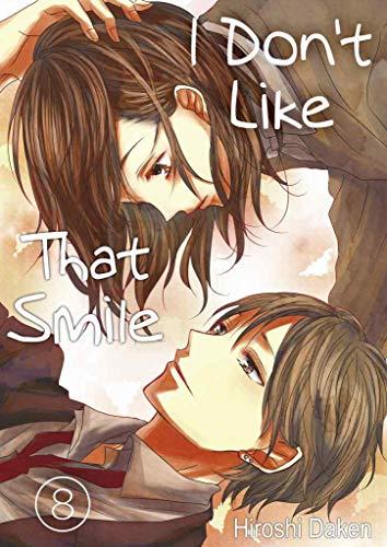 I Don't Like That Smile Vol.8 (Love Manga)