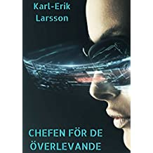 Chefen för de överlevande (Swedish Edition)
