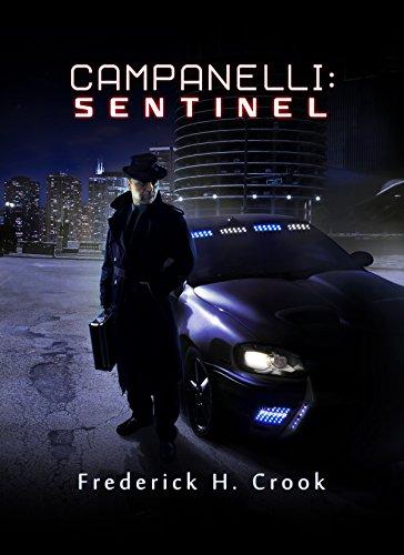 Campanelli: Sentinel by [Crook, Frederick H.]
