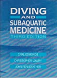 img - for DIVING AND SUBAQUATIC MEDICINE Third Edition book / textbook / text book
