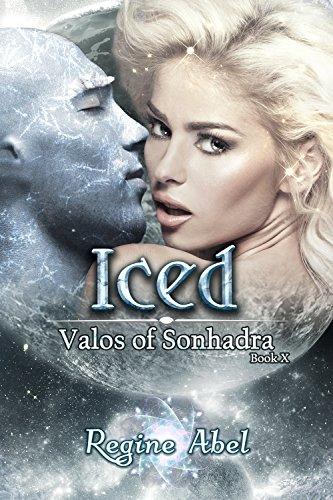 Iced (Valos of Sonhadra Book 10)
