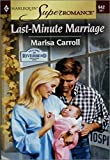 Last-Minute Marriage by Marisa Carroll front cover