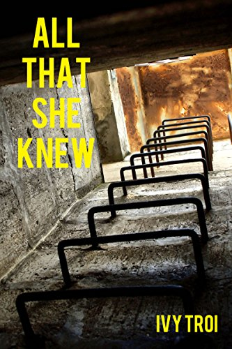 All That She Knew (A Romance at the End of the World Book 1)