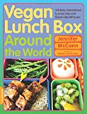 Vegan Lunch Box Around the World, Jennifer McCann, 0738213578