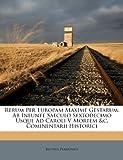 Rerum per Europam Maxime Gestarum, Ab Ineunte Saeculo Sextodecimo Usque Ad Caroli V Mortem and C Cominentarii Historici, Jacobus Perizonius, 1248757718