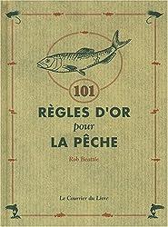 101 Règles d'or pour la pêche
