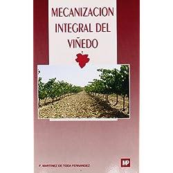 Mecanizacion Integral del Viedo (Spanish Edition)