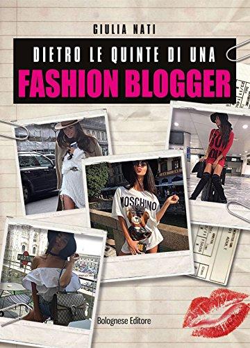 dietro-le-quinte-di-una-fashion-blogger-primi-piani-vol-2-italian-edition
