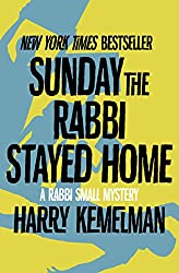 Sunday the Rabbi Stayed Home (The Rabbi Small Mysteries Book 3)