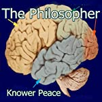 The Philosopher | Knower Peace