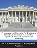 Procedures and Concepts for Evaluating Effects of Microbial Pest Control Agents, , 1287218229