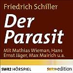 Der Parasit oder Die Kunst sein Glück zu machen | Friedrich Schiller