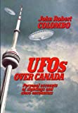 img - for UFOs Over Canada: Personal Accounts of Sightings and Close Encounters book / textbook / text book