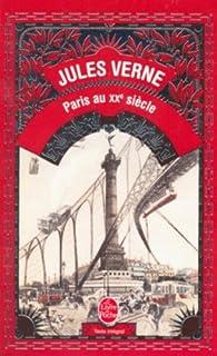 Paris au XXe siècle : roman, Verne, Jules