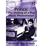 img - for [(Prince: The Making of a Pop Music Phenomenon )] [Author: Stan Hawkins] [Sep-2013] book / textbook / text book
