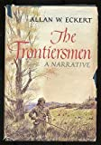 The Frontiersmen, Allan W. Eckert, 0316208566