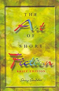 the art of short fiction gary geddes pdf