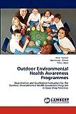 Outdoor Environmental Health Awareness Programmes, Sarsour Amal and Omran Abdelnaser, 3659185108