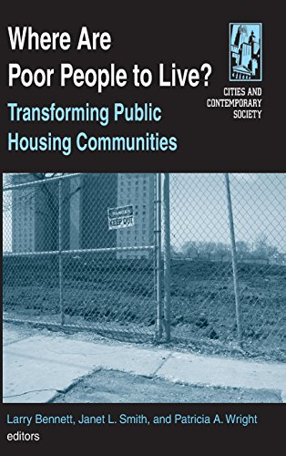 Where are Poor People to Live?: Transforming Public Housing Communities (Cities and Contemporary Society)
