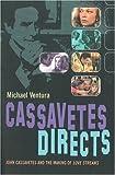 Cassavetes Directs, Michael Ventura, 1842432281