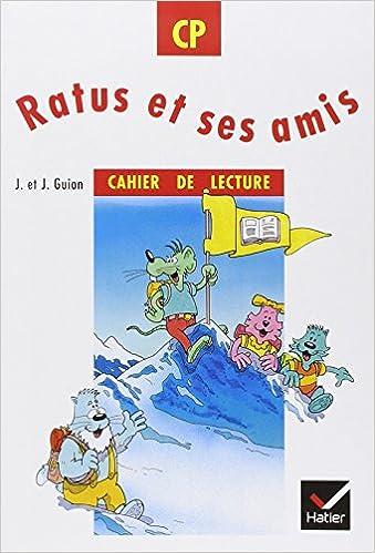 Amazon Fr Ratus Et Ses Amis Cp Cahier De Lecture Jean