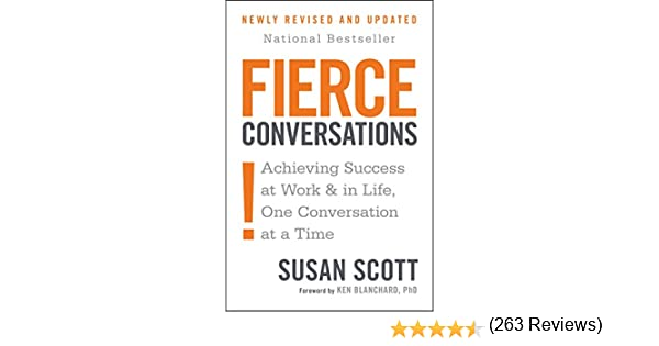 Amazon.com: Fierce Conversations: Achieving Success at Work and in ...