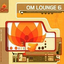 Vol. 6-Om Lounge