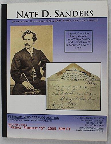 Nate D. Sanders Autographs, Daguerreotypes, Rare Books, and Collectibles, February 2005 Auction Catalog
