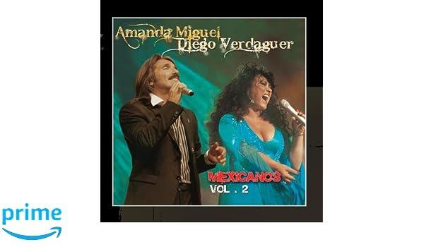 Amanda Miguel, Diego Verdaguer & Ana Victoria - Mexicanos, Vol. 2 - Amazon.com Music