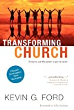 Transforming Church, Kevin G. Ford, 1434767043