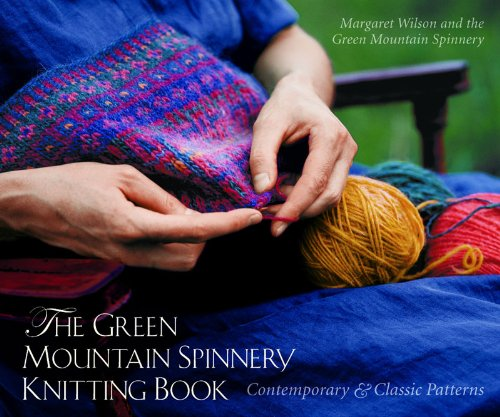 The Green Mountain Spinnery Knitting Book: Contemporary and Classic Patterns by Brand: Countryman Press