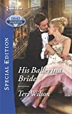 img - for His Ballerina Bride (Drake Diamonds) book / textbook / text book