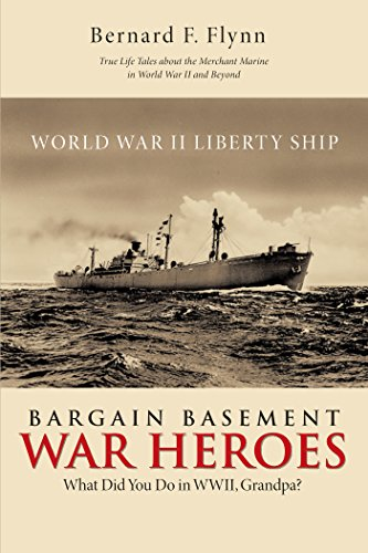 Bargain Basement War Heroes: What Did You Do in Wwii, Grandpa?