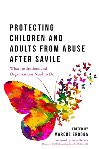 Protecting Children and Adults from Vilify After Savile: What Organisations and Institutions Need to Do