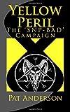 Yellow Peril: The 'SNP BAD' Campaign