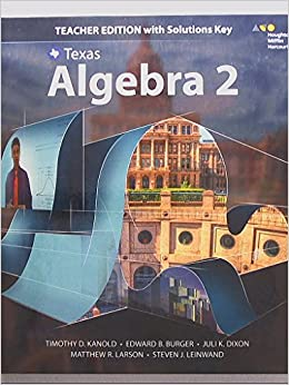 Texas, Algebra 2, Teacher Edition with Solutions Key, 9780544353954