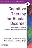 img - for Cognitive Therapy For Biopolar Disorder: A Therapist's Guide to Concepts, Methods and Practice (Wiley Series in Clinical Psychology) by Dominic H. Lam (2009-03-15) book / textbook / text book