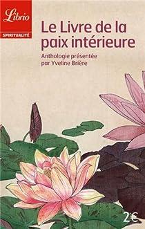 Le livre de la paix interieure par Brière