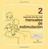 img - for Manuales de Estimulacion Segundo Ao de vida(Spanish Edition) book / textbook / text book