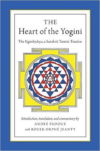 Amazon com: The Heart of the Yogini: The Yoginihrdaya, a Sanskrit