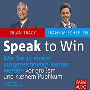 Speak to Win Hörbuch